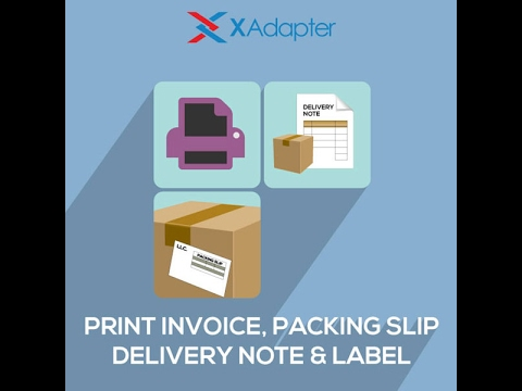 Print Invoice, Packing Slip, Delivery Note  Label Plugin for
