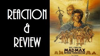 Reaction & Review | Mad Max Beyond Thunderdome