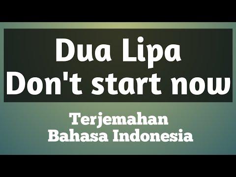 terjemahan-bahasa-indonesia-don't-start-now-;-dua-lipa-#dua-#terjemahan-#bahasa-#indonesia-#dont