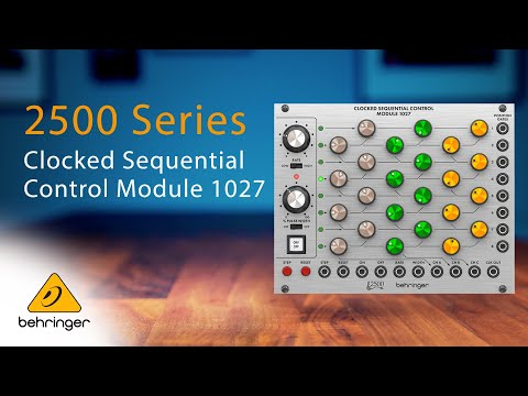 Introducing the Behringer 2500 Series Clocked Sequential Control Module 1027