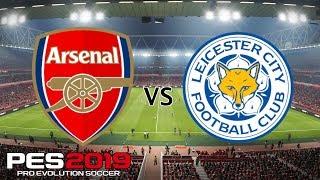 Arsenal vs Leicester - Premier League 2018/19 Season - PES 2019