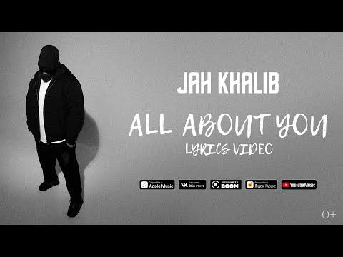 Jah Khalib - All about you (26 апреля 2020)