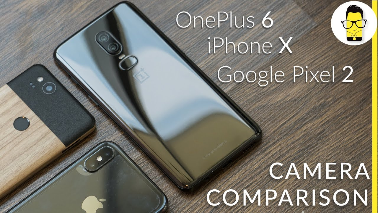 google pixel 2 camera vs oneplus 6