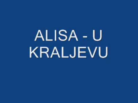Alisa - U Kraljevu