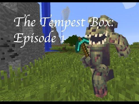 The Tempest Box: Episode 1: [Mining Monstrosity]