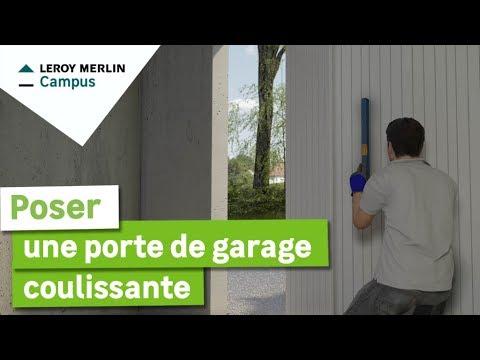 Comment Poser Une Porte De Garage Coulissante Leroy Merlin Youtube