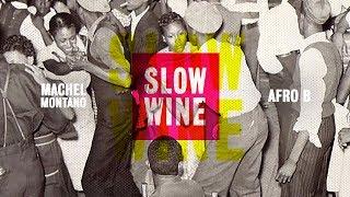 Slow Wine (Official Audio) | Machel Montano ft. Afro B | Soca 2020
