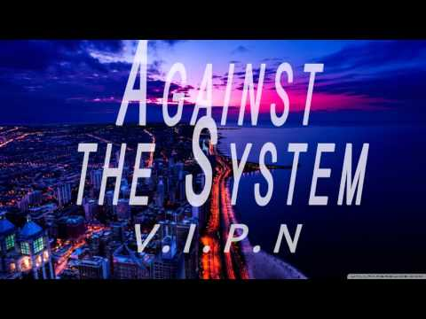 """Smooth Cloud Rap Beat """"Against The System"""" (prod. by V.I.P.N) [FREE BEAT]"""