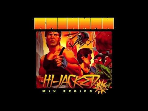 RAINMAN- Hijacked Volume.1