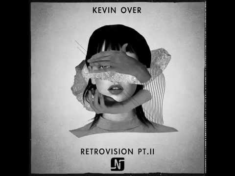 Kevin Over - Mash (Original Mix) - Noir Music