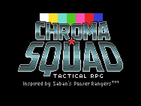 Let's Try: Chroma Squad [Tactical RPG]