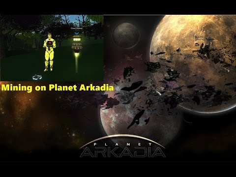 Mining on Planet Arkadia -[part #2]- Entropia Universe