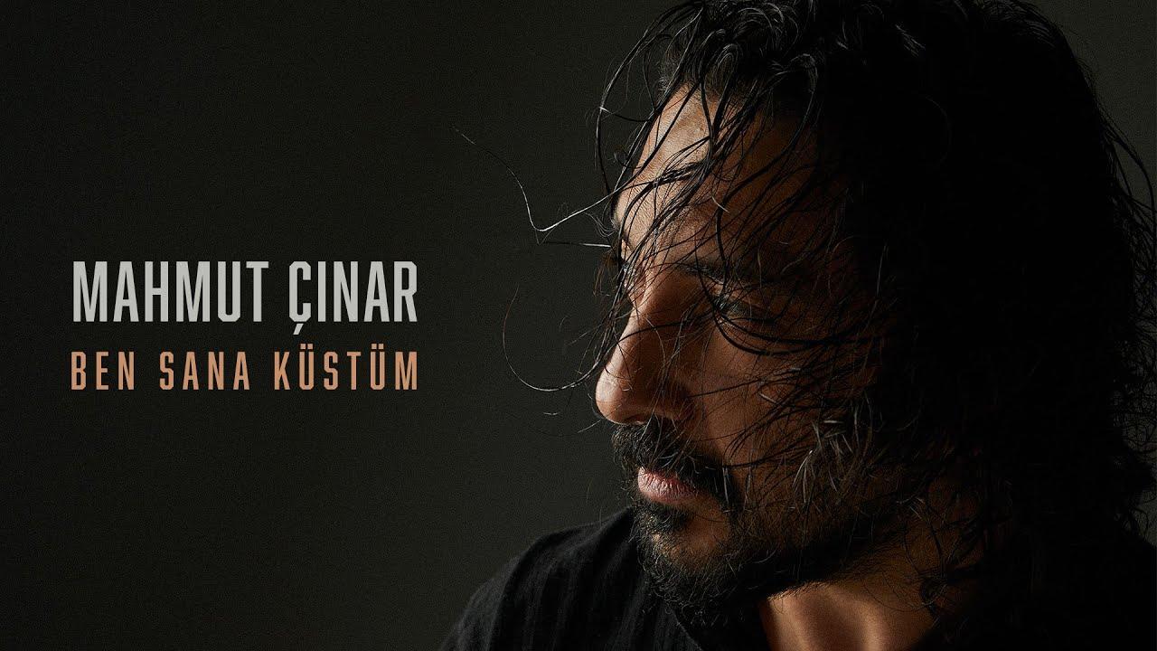 Mahmut Çınar - Ben Sana Küstüm (Lyric Video)