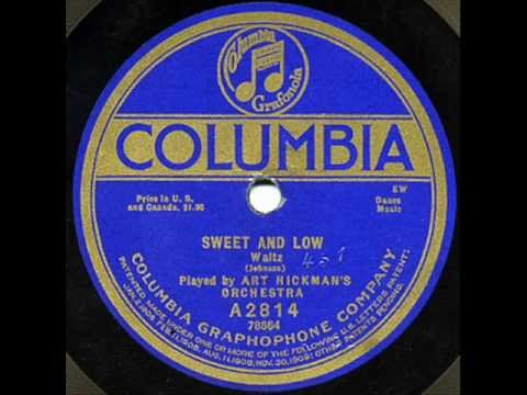 """Art Hickman's Orchestra - """"Sweet And Low"""" & """"Patches"""""""