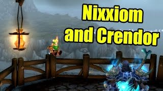 Crendor and Nixxiom Sit in Gilneas and Talk About Nothing Interesting