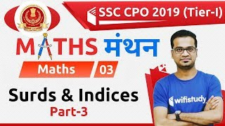 7:00 PM - SSC CPO 2019 (Tier-I) | Maths by Naman Sir | Surds & Indices (Part-3)