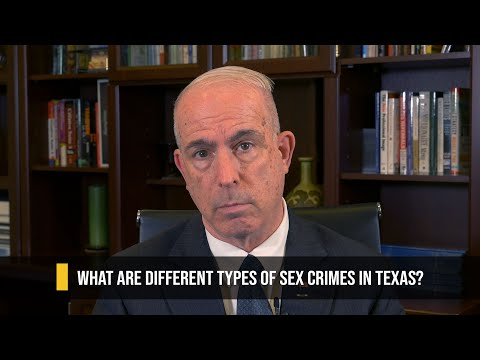 what-are-different-types-of-sex-crimes-in-texas?