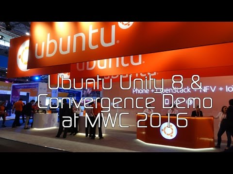 Ubuntu Unity 8 & Convergence Demo at MWC 2016