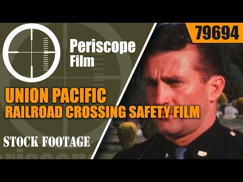 """UNION PACIFIC RAILROAD CROSSING SAFETY FILM """"THE LAST CLEAR CHANCE""""  79694"""