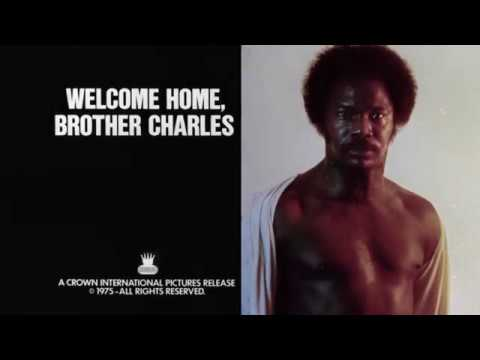 Welcome Home Brother Charles (1975, Trailer) [Marlo Monte, Reatha Grey, Stan Kamber]