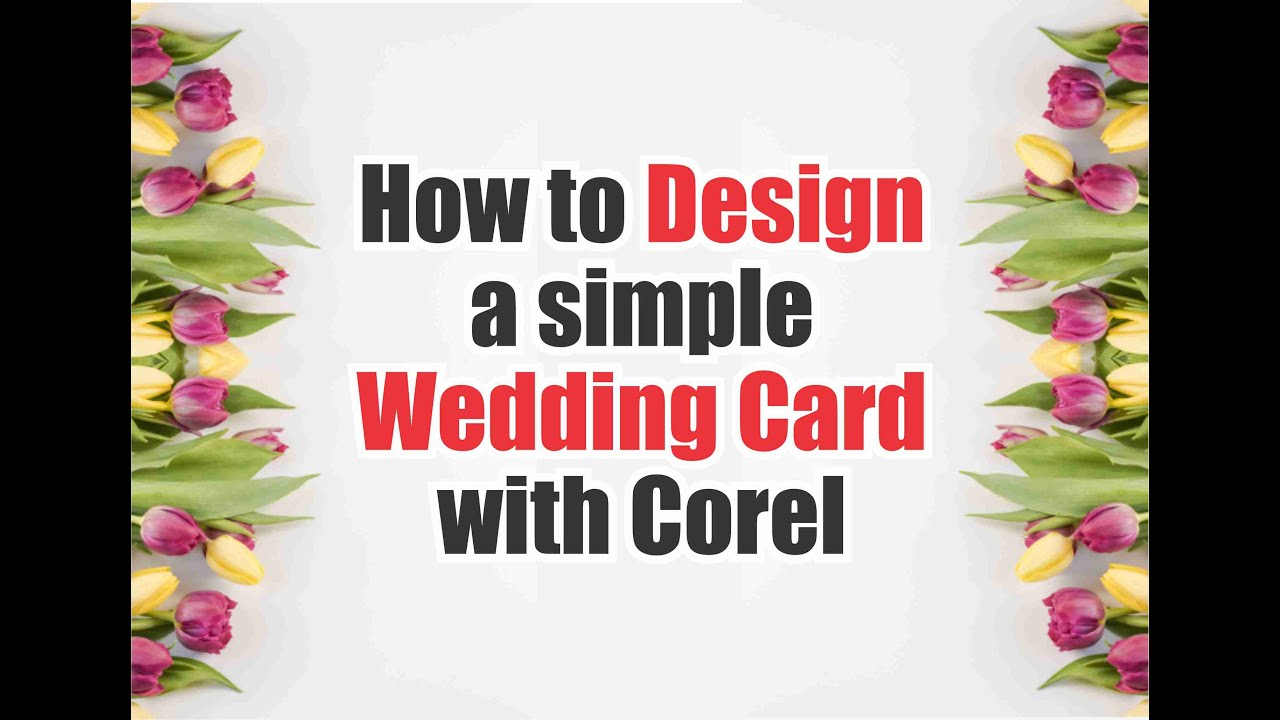 how to design a simple wedding card with corel draw  youtube