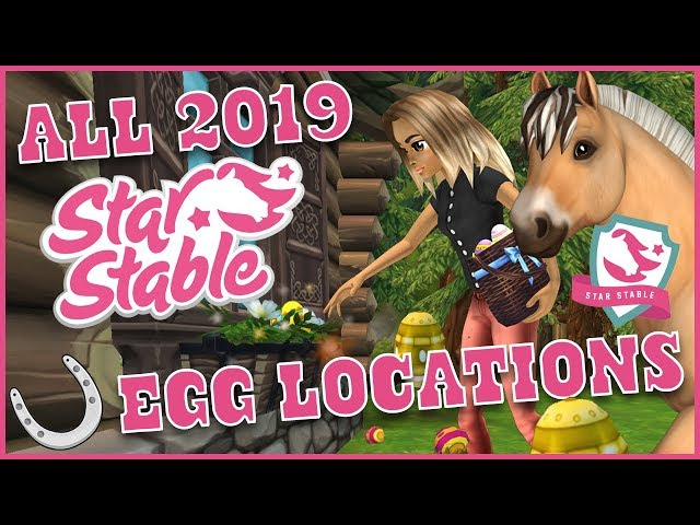 All Egg Locations in Star Stable Online 2019 - Golden Eggs & 11 Egg Hunt Quest Locations