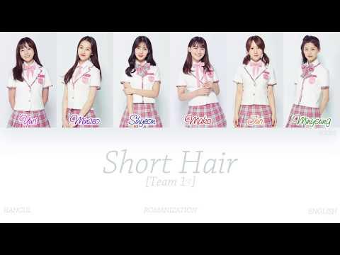 [HAN|ROM|ENG] PRODUCE48 - Short Hair (단발머리) (Team 1) (Color Coded Lyrics)