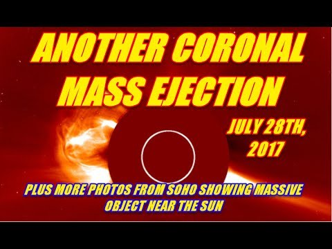 LIVE STREAM - ANOTHER CORONAL MASS EJECTION JULY 28TH, 2017 PLUS MORE PICS FROM SOHO OBJECT