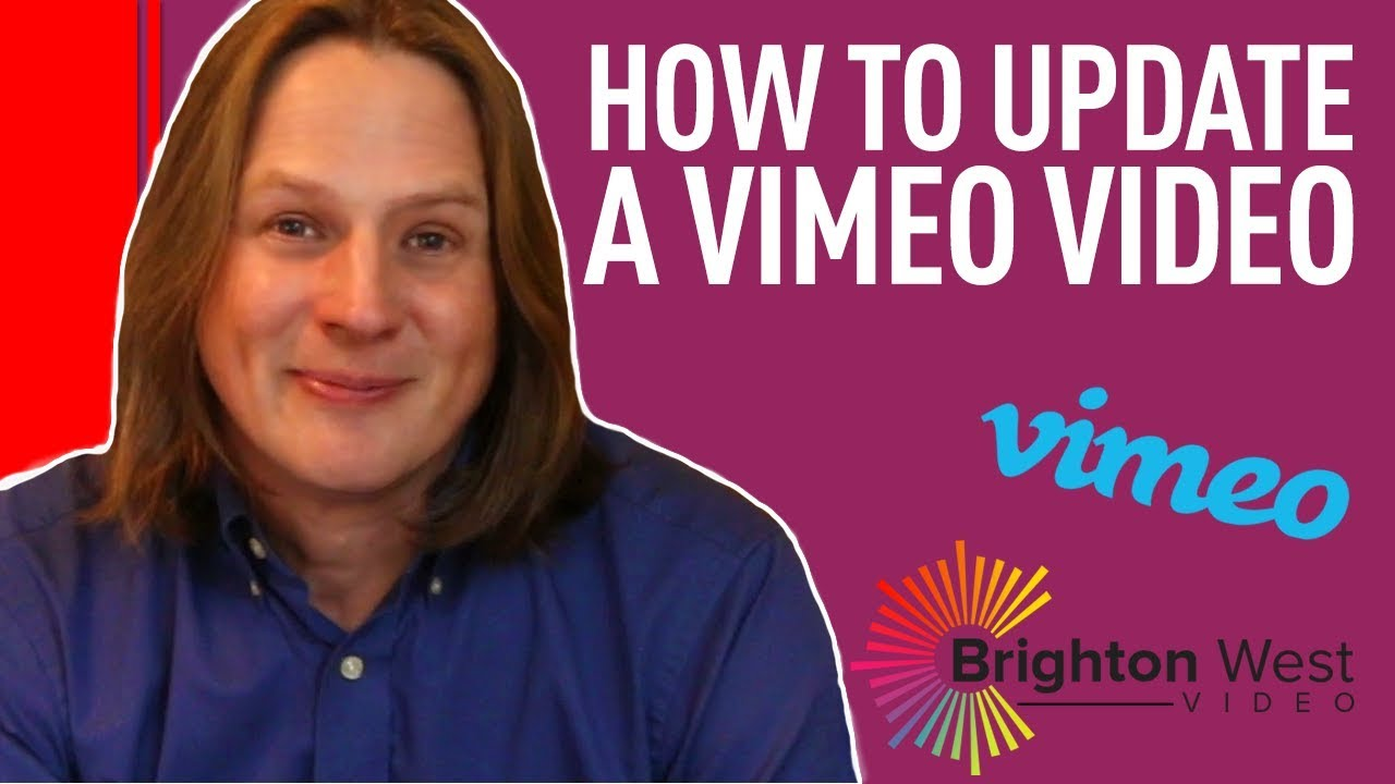 How to Update a Vimeo Video