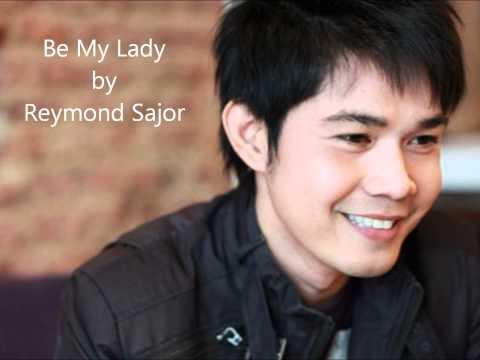 Be my Lady - Martin Nievera (Reymond Sajor)