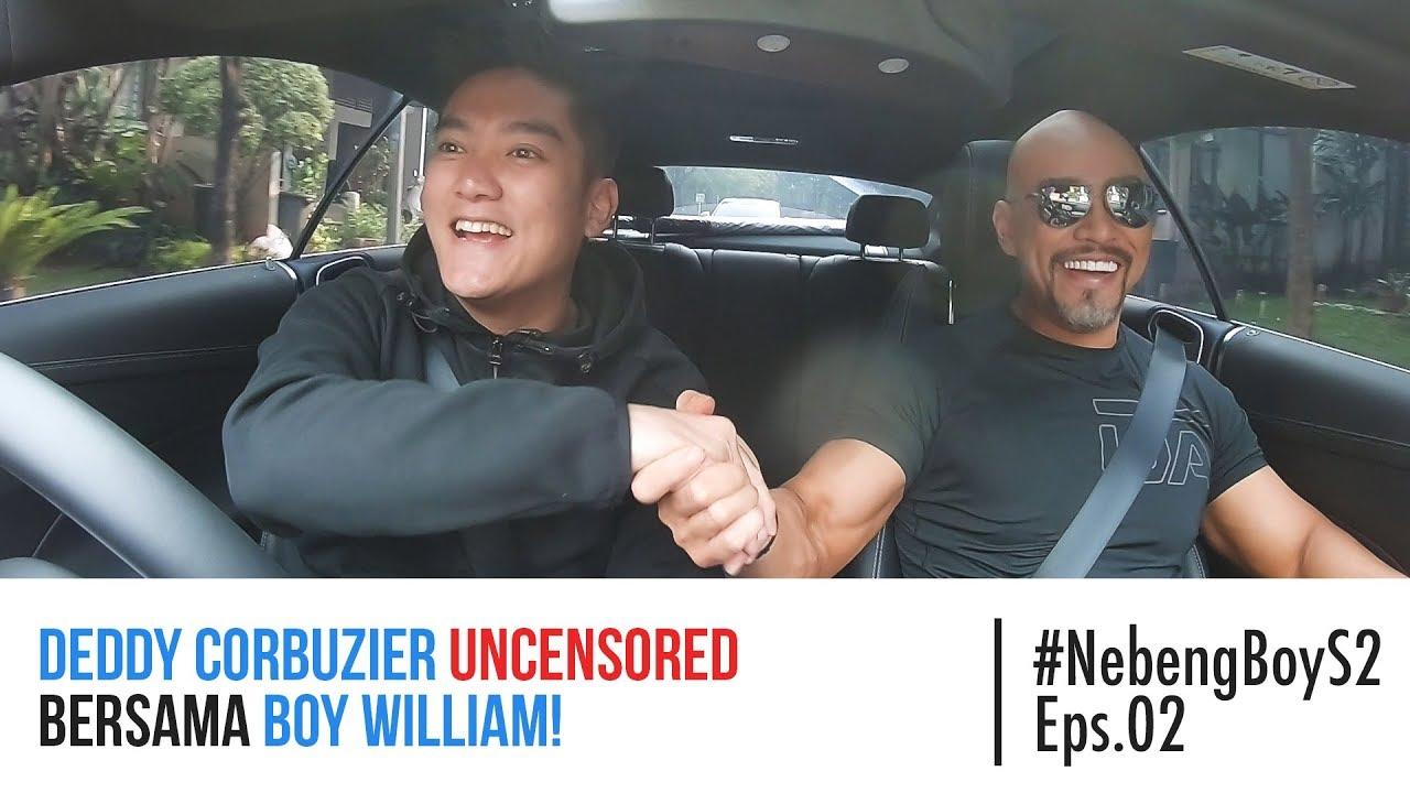 #NebengBoy S2 Eps 2- Deddy Corbuzier UNCENSORED bersama Boy William!