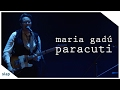 maria gadú - guelã ao vivo - paracuti [vídeo oficial]