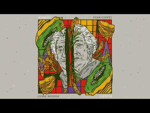 Ivan 'Mamão' Conti - Poison Fruit (album teaser) Mp3