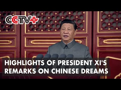 CCTV+ : Faits saillants des remarques du Président Xi sur les rêves chinois