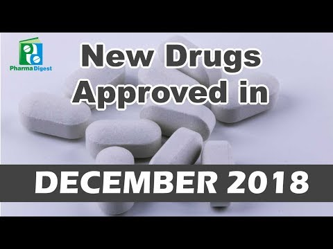 New Drugs Approved by FDA in DECEMBER 2018