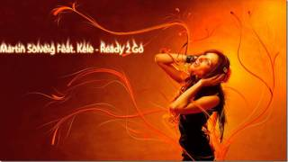 Martin Solveig Feat. Kele - Ready 2 Go [HQ]