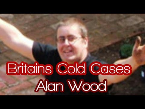 Britain's Cold Cases | Alan Wood
