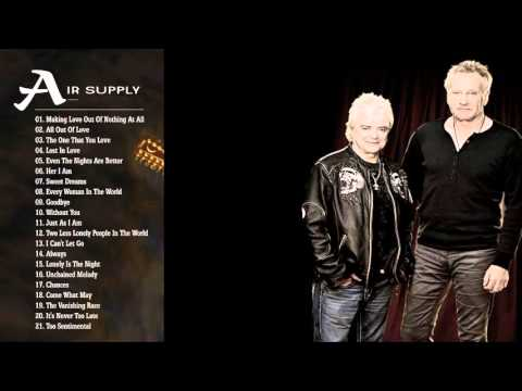 Air Supply Greatest Hits playlist Best Songs Of Air Supply playlist HD