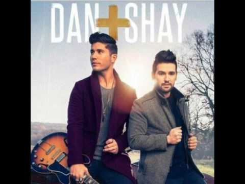 Dan + shay  when I pray for you  song