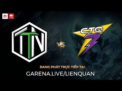 CTQ7 vs TTN [Vòng 8  - Ván 1] [06.10.2017]
