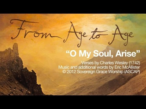 O My Soul, Arise [Official Lyric Video]