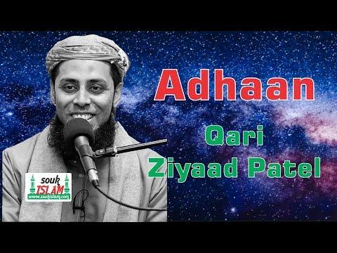 Adhaan - Qari Ziyad Patel