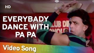 Everybody Dance With Pa | Dance Dance Song | Mithun Chakraborty | Shakti Kapoor | Bappi Lahiri