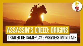 Assassin's Creed Origins - Trailer de Gameplay : Première Mondiale E3 2017 [OFFICIEL] VF HD