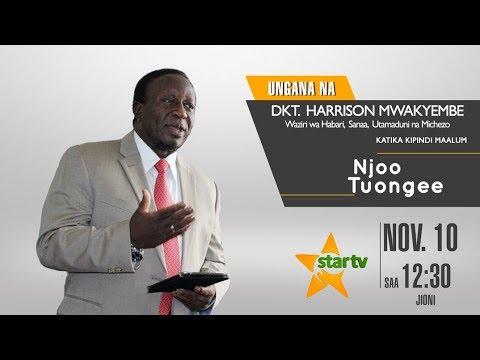 Njoo Tuongee na Waziri Dkt. Mwakyembe kuhusu masuala ya Habari, Utamaduni, Sanaa na Michezo