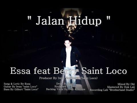 Download musik Essa Feat Berry Saint Loco - Jalan Hidup (Official Video) gratis