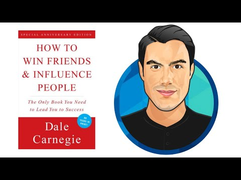 10 Best Ideas | How to Win Friends and Influence People | Dale Carnegie | Book Summary