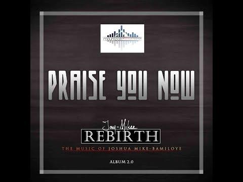 Jaymikee - Praise you Now (Rebirth album) - gospel song