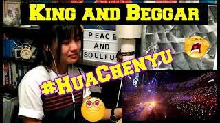 Hua Chenyu - King and Beggar (Reaction)