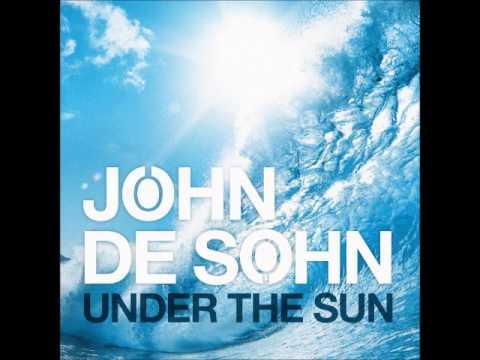 John De Sohn feat. Andreas Moe - Under the Sun